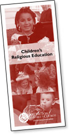 Click here to download Childrens Religious Education brochure